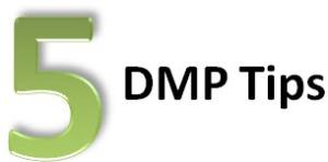 5 DMP tips